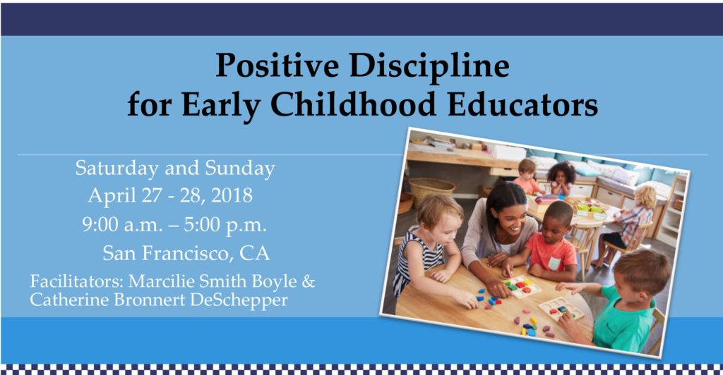 Positive Discipline for Early Childhood Educators